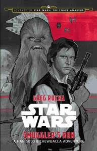 Journey to Star Wars: The Force Awakens Smuggler's Run: A Han Solo Adventure