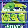The Mortification of Fovea Munson