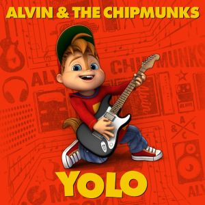 Alvin and the chipmunks Yolo