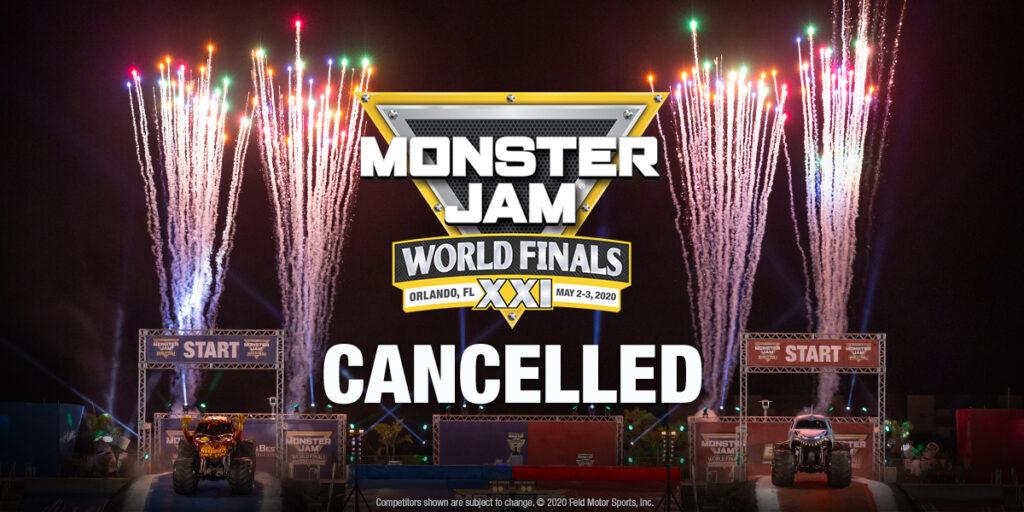 Monster Jam World Finals 2020 Cancelled