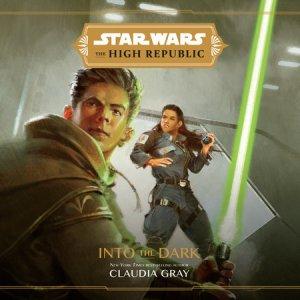 Star Wars The High Republic- Into the Dark