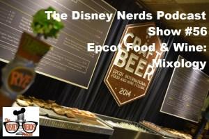 Epcot Food and Wine: Mixology