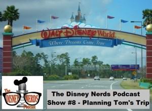 Planning Toms Trip