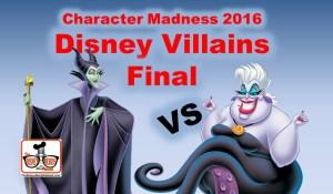 Character Madness Round 4 - Disney Villain Final