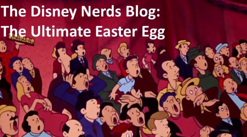 The Disney Nerds Blog - The Ultimate Easter Egg - Walt Himself!!!