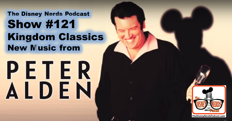 Show #121: Song Man - Peter Alden and his new CD Kingdom Classics