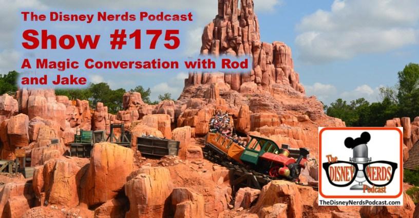 The Disney Nerds Podcast Show #175