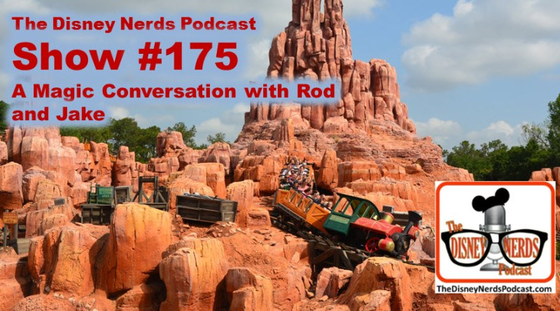 The Disney Nerds Podcast Show #175
