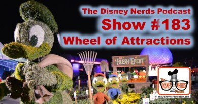 The Disney Nerds Podcast Show #183: Wheel of Attractions