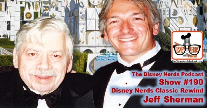 The Disney Nerds Podcast show #190 - Classic Rewind with Jeff Sherman