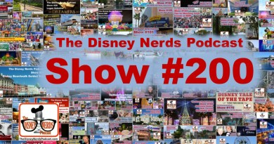 The Disney Nerds Podcast Show #200 - Looking back at 200