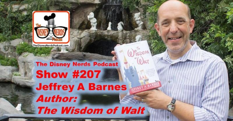 The Disney Nerds Podcast Show 207 - Author Jeffery Barnes