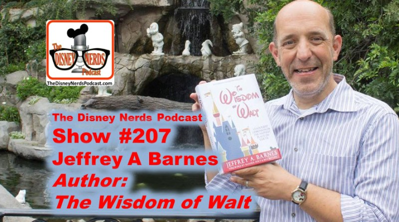 The Disney Nerds Podcast Show 207 - Author Jeffery Barnes