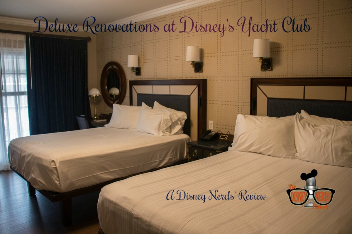 Deluxe Renovations At Disney's Yacht Club! A Disney Nerds' Review