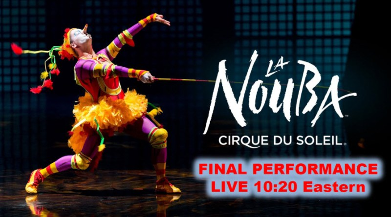 The Disney Nerds Podcast - Watch the Final La Nouba Performance live December 31. 2017 10:20PM