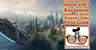 The Disney Nerds Podcast Show #287 Hollywood Studios Galaxies Edge Exclusive