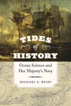 Tides of History by Michael S. Reidy