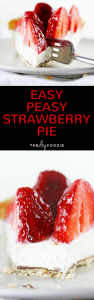 The Easiest Strawberry Pie!