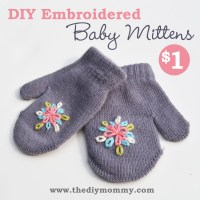 Make Embroidered Baby Mittens for $1 | The DIY Mommy