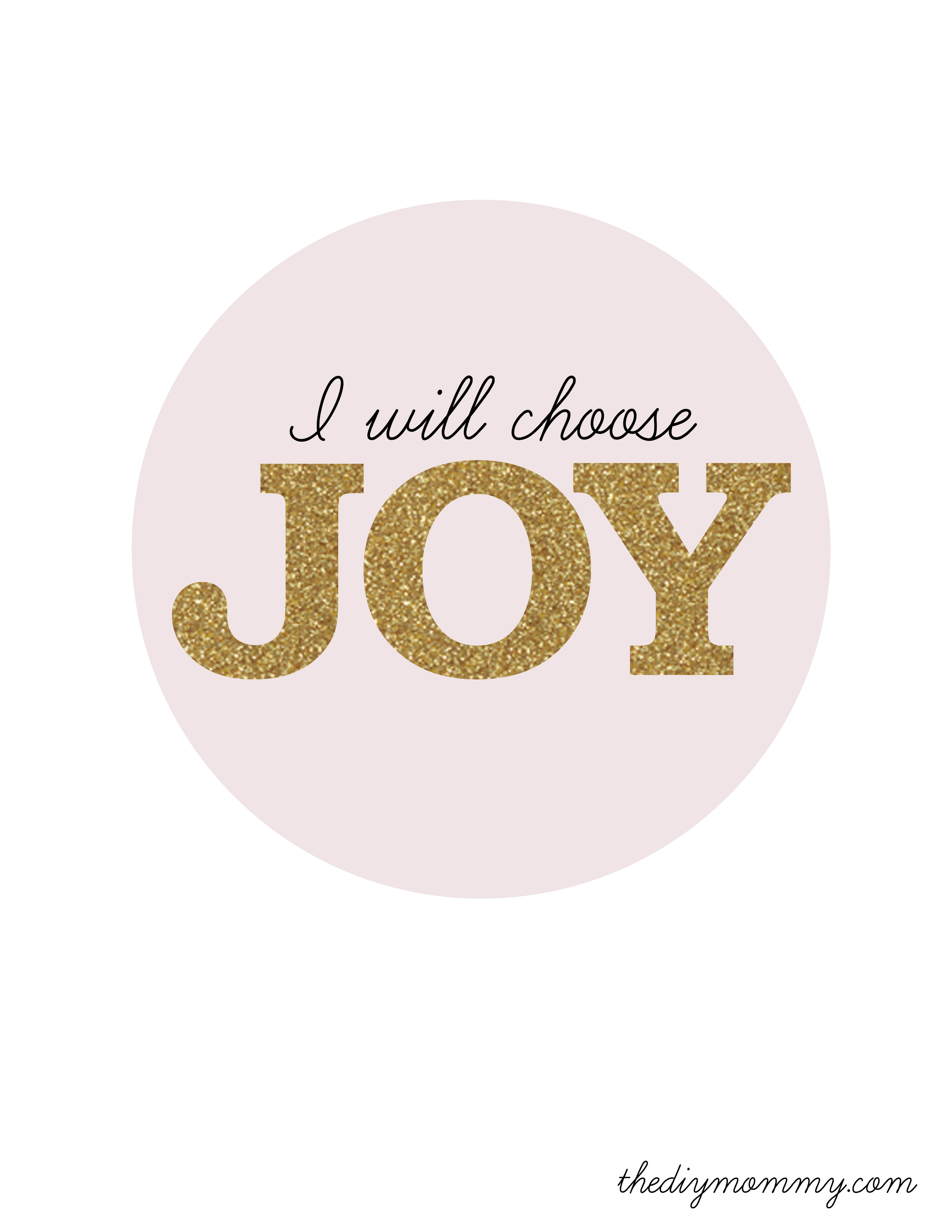 I Will Choose Joy My New Year Resolutions And A Free Printable