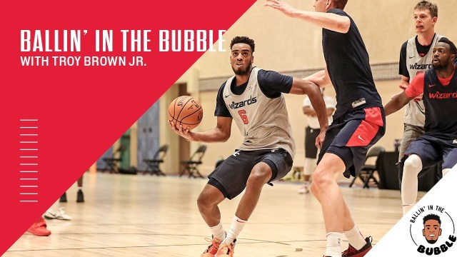 """""""Ballin In The Bubble With Troy Brown Jr."""" Episode 3"""