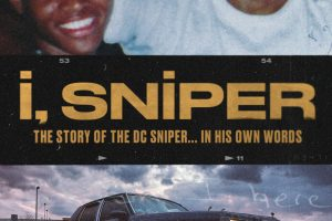 Mary-Jane Mitchell Produces , 'I, Sniper', The Documentary on the 2002 Sniper Attack