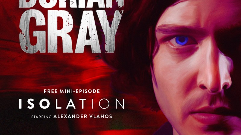 Listen to Big Finish's The Confessions of Dorian Gray: Isolation – Completely FREE!