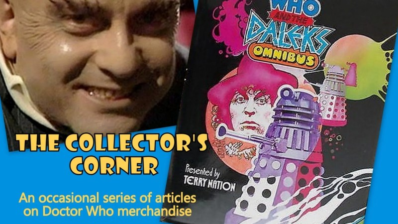 The Collector's Corner #9: Doctor Who and the Daleks Omnibus