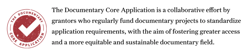 recommends beginning your documentary grant proposal writing as many funding organisations either use this core template or something close to it