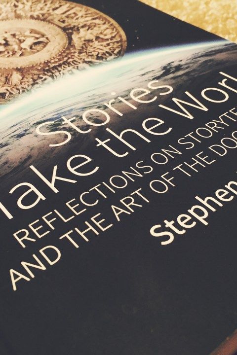 63 – Stories Make the World with Documentary Writer/Producer, Stephen Most