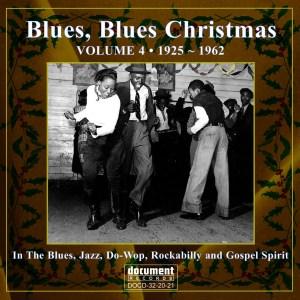 DOCD-32-20-21 Blues, Blues Christmas Vol 4 1925-1962