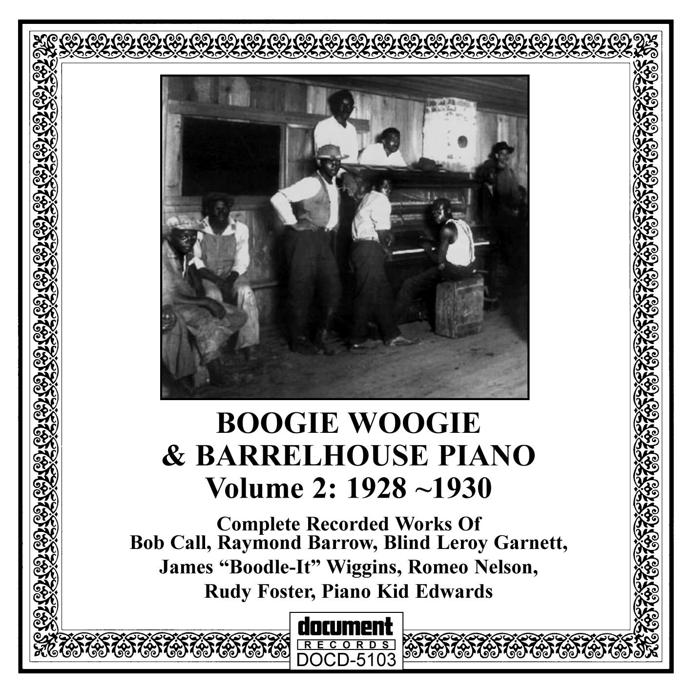 Boogie Woogie & Barrelhouse Piano Vol  2 (1928-1930) - The