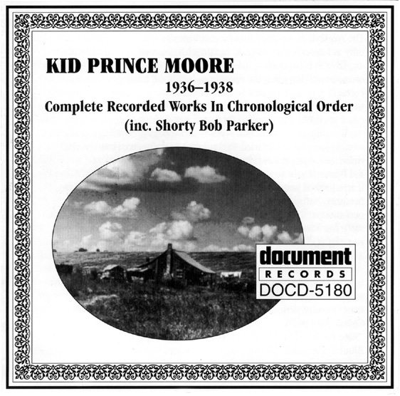 Kid Prince Moore 1936 - 1938 - The Document Records Store