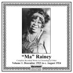 DOCD-5581-Ma Rainey-Complete Recorded Works.Vol.1 1923 – 1924