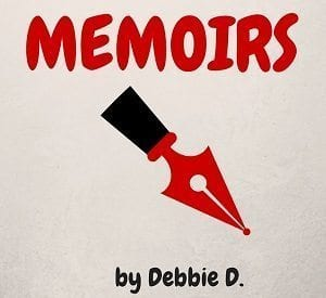 Memoirs by Debbie D., The Doglady's Den