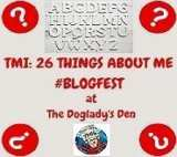 TMI: 26 Things About Me #Blogfest