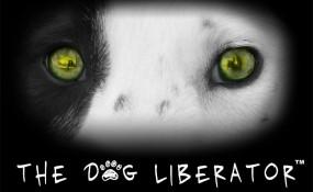 The Dog Liberator