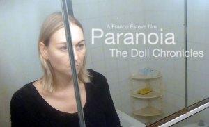 Paranoia, The Doll Chronicles Short Film Promo Image