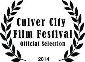 Culver City Film Festival Official Selection 2014 Laurels for Consequence, The Doll Chronicles