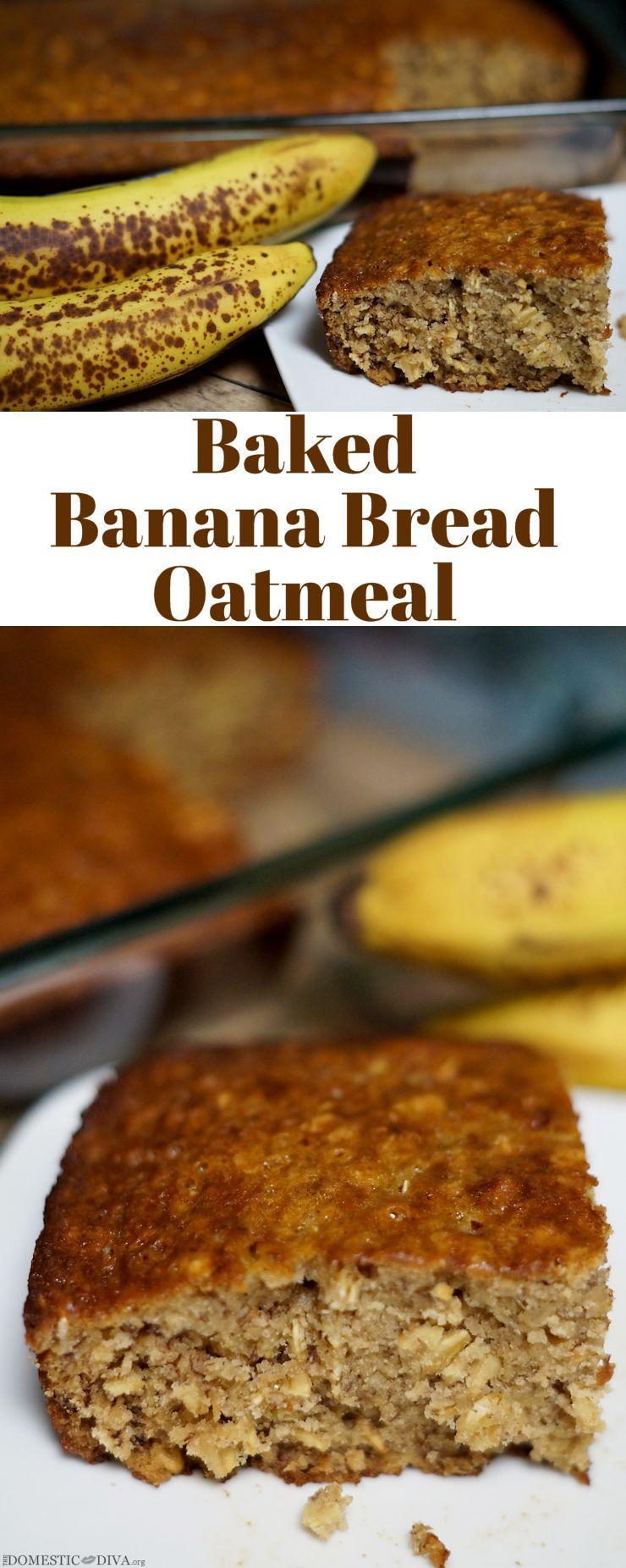 Baked Banana Bread Oatmeal Recipe