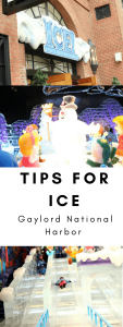 Tips for enjoying ICE at Gaylord National Harbor