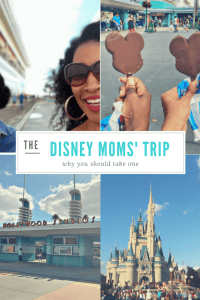 Why you should take a Disney Moms' Trip without the Kids
