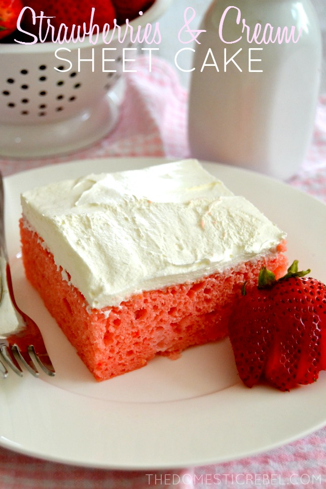 Strawberries  Cream Sheet Cake  The Domestic Rebel