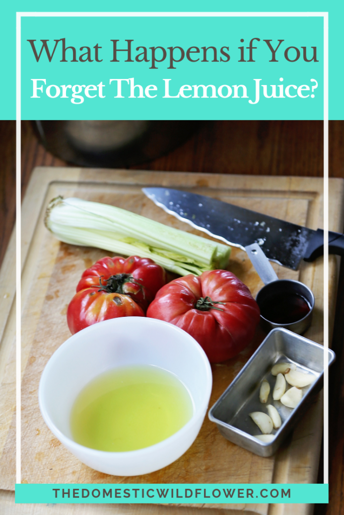 What Happens if You Forget The Lemon Juice?