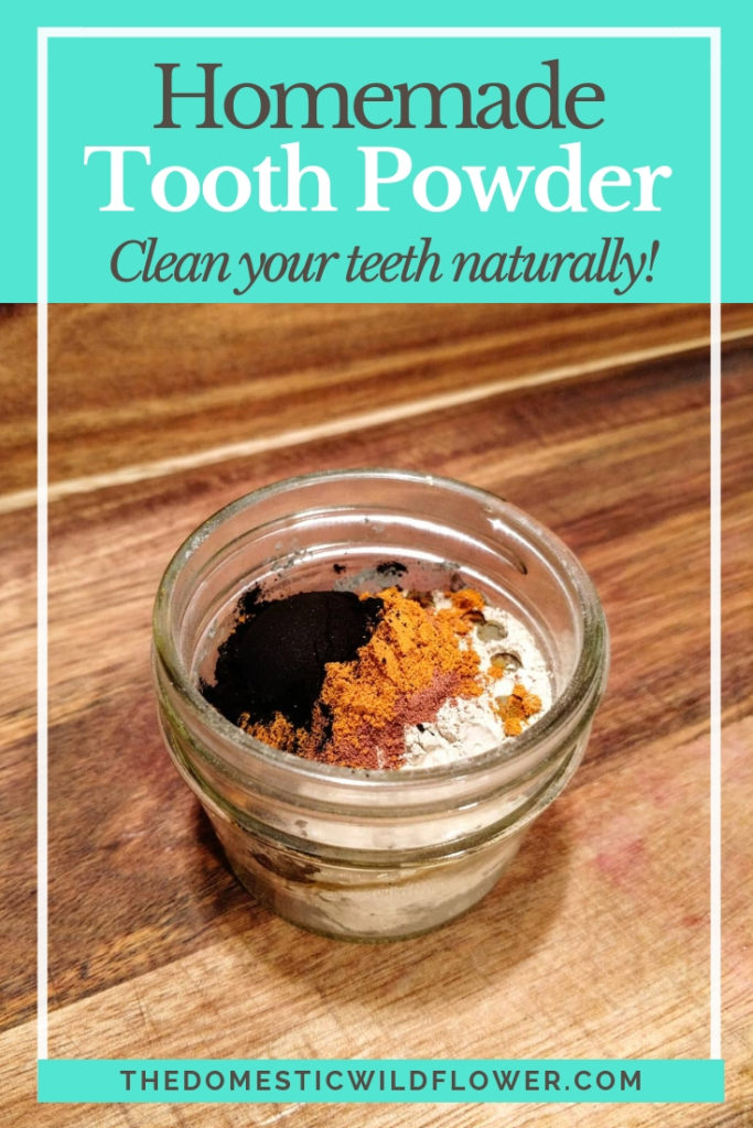 Homemade Tooth Powder Recipe to naturally clean your teeth!