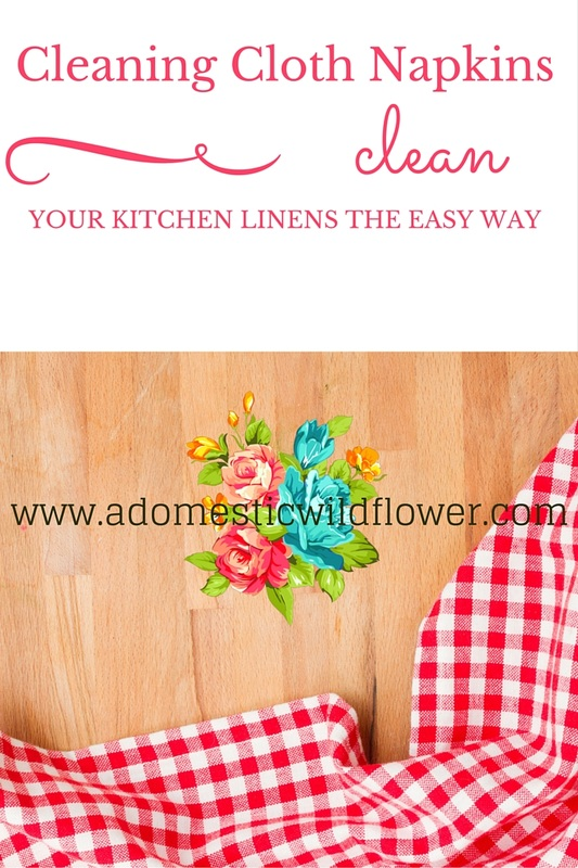 Cleaning Cloth Napkins: How to Clean Your Kitchen Linens the Easy Way