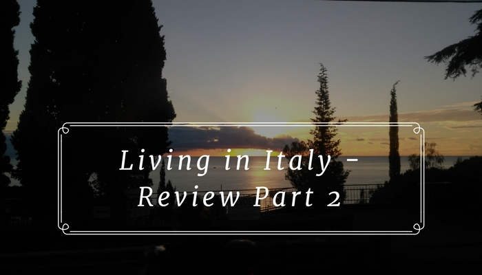 Living in Italy Part 2