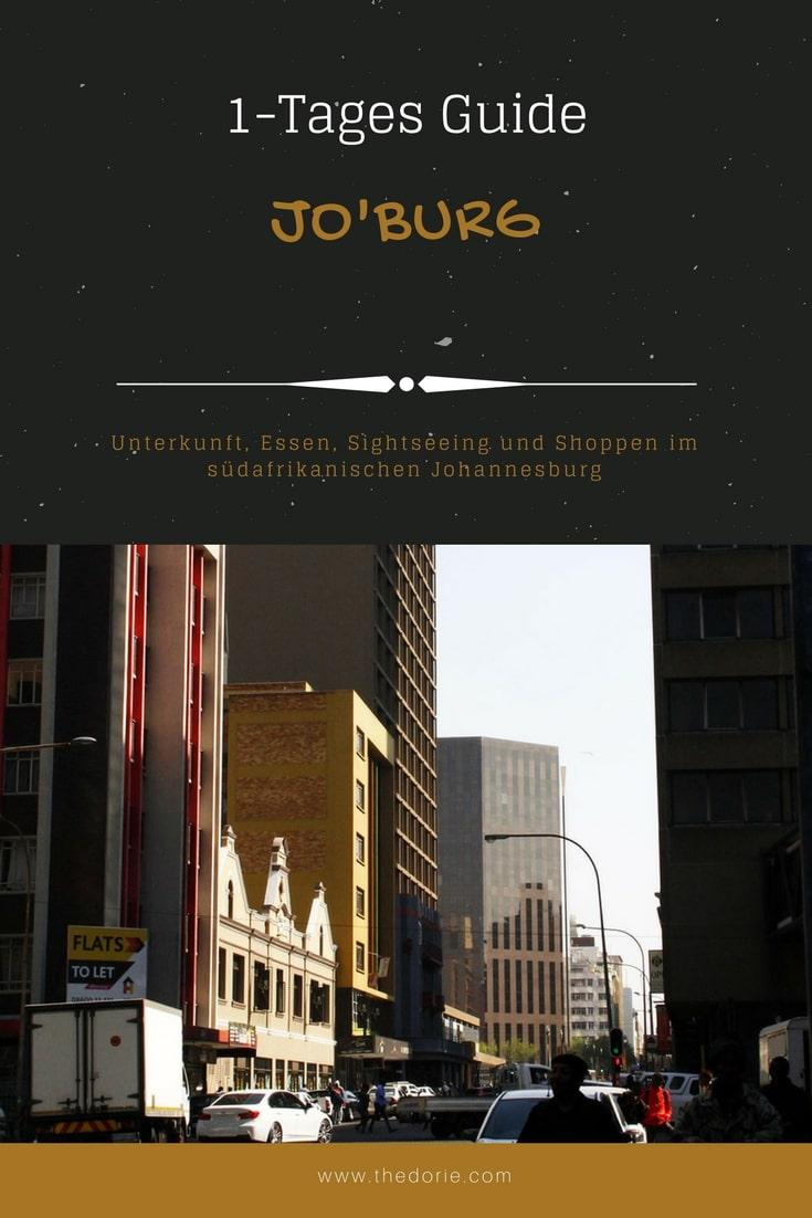 1 Tag in Johannesburg: Sightseeing, Essen und Unterkunft
