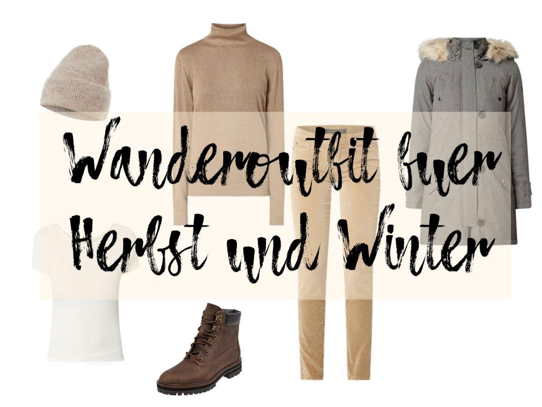 Wanderoutfit für Herbst und Winter