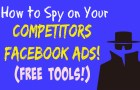 How To Spy On Your Competitors' Facebook Ads | 2 Free Tools